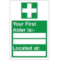First Aid & Safety Equipment, First Aid Signs - Your First Aider is Sign
