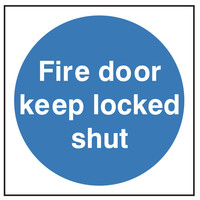 Fire Signs, Fire Door Signs - Fire Door Keep Locked Shut Sign