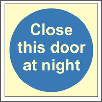 Fire Signs, Photoluminescent Fire Door Signs - Photoluminescent Close This Door At Night Sign