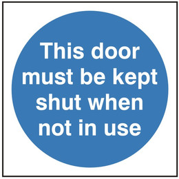 This Door Must Be Kept Shut Sign