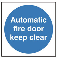 Fire Signs, Fire Door Signs - Automatic Fire Door Keep Clear Sign