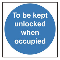 Fire Signs, Fire Door Signs - To Be Kept Unlocked When Occupied Sign