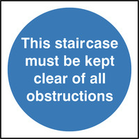 Fire Signs, Fire Door Signs - This Staircase Must Be Kept Clear Sign