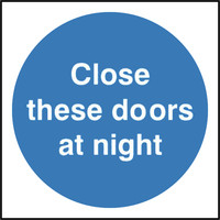 Fire Signs, Fire Door Signs - Close These Doors At Night Sign