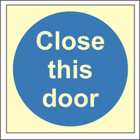 Fire Signs, Photoluminescent Fire Door Signs - Photoluminescent Close This Door Sign