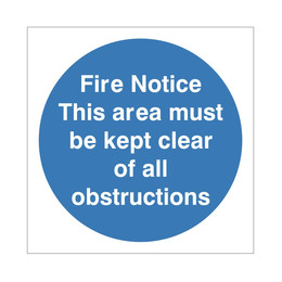Fire Notice This Area Must Be Kept Clear Sign