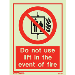 Jalite Photoluminescent 'Do Not Use Lift In The Event Of Fire' Sign