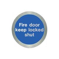 Fire Signs, Fire Door Signs - Stainless Steel Fire Door Keep Locked Shut Disc