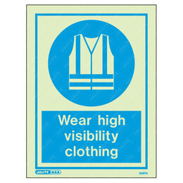 Wear High Visibility Clothing Wording & Symbol Photoluminescent PPE Sign