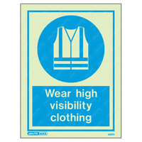 Fire Signs, Personal Protection Equipment Signs - Wear High Visibility Clothing Wording & Symbol Photoluminescent PPE Sign