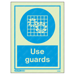 Use Guards Wording & Symbol Photoluminescent PPE Sign