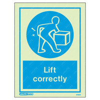Fire Signs, Personal Protection Equipment Signs - Lift Correctly Wording & Symbol Photoluminescent PPE Sign