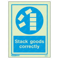 Fire Signs, Personal Protection Equipment Signs - Stack Goods Correctly Wording & Symbol Photoluminescent PPE Sign