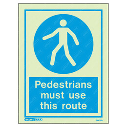 Pedestrians Must Use This Route Wording & Symbol Photoluminescent PPE Sign